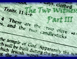 The Two Witnesses; Part III